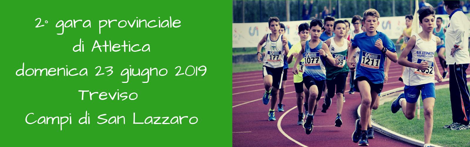 2° gara provinciale Atletica su pista – domenica 23 giugno 2019