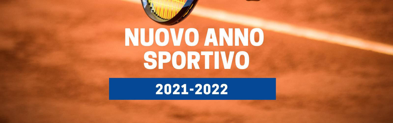 Nuovo anno sportivo 2021/2022